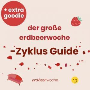 der gr0ße erdbeerwoche- Zyklus Guide